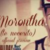 Morontha Free - Te Necesito (Prod DemyOne) (Official Preview)...El Gran Estreno Es El Proximo Lunes Esperenlo!!