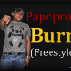 Gran Estreno - Papopro - Burn (Freestyle) (Official Video) 2013 By SiFilm