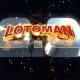 Lotoman 2.0 (Trailer Oficial)