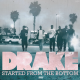 Drake - Started From The Bottom (Explicit Video) +mp3 lo te ta rompiendo ahora!!