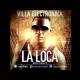 Villa Electronika - La Loca.mp3...Exclusiva De jOjo