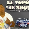 DJ Topo The Show Power 103.7 FM los domingo de 12:00pm A 4:00pm (Video/Promo)