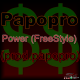Papopro - Power (FreeStyle) (prod.papopro).mp3...tema exclusivo del dia!!