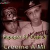 Papopro Ft. Cero 3 - Creeme A Mi (Making Of) preview