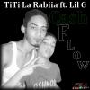 Gran Estreno - TiTi La Rabiia ft. Lil G - Cash Flow.mp3 rap dominicano 2014 juye dale play!!