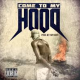 Come To My Hood (Instrumental) para todo mundo que es rapero local
