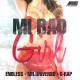Nuevo - Endless ft. Mr Universo & G-Rap - Mi Bad Girl.mp3 nacio pegao juye dale play!!