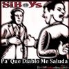 Gran Estreno - SiBoys - Pa' Que Diablo Me Saluda (prod.SiStudio).mp3 la para de amboy rap 2014 durisimo dale play!!