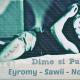 cheken lo nuevo de Eyromy ft. No-C & Sawii - Dime si Puedes (Prod. by No-C).mp3 dale play!!