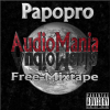 Papopro - AudioMania Free-Mixtape (2014) coming soon rap duro dale play!!