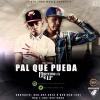El Ejecutivo 1A & LP - Pal Que Pueda Talento bueno dominicano