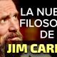 LA EXTRAÑA FILOSOFÍA DE LA VIDA DE JIM CARREY ESTÁ COMENZANDO A TENER SENTIDO