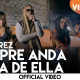 J Alvarez - Siempre Anda En La De Ella (Official Video)