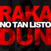 Gran Estreno – Los Rakas – No Tan Listo (Official Video HD) durisimo!!