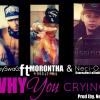 Nuevo – Morontha Free Ft.BebySwaG & Neci-O – Why You Crying.mp3 Exelente Tema Lo Recomiendo!!