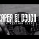 Gran Estreno – CAPEA EL DOUGH 2K14 (VIDEO OFICIAL) CIBAO CENTRAL