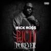 Rick Ross – Rich Forever (iTunes) ( Album 2015)