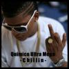 Quimico Ultra Mega – Chilin Rap music demaciada dura Se paso!
