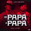 Secreto El Famoso Biberon Ft Lapiz Conciente – De Papa A Papa (Audio Oficial) 2016